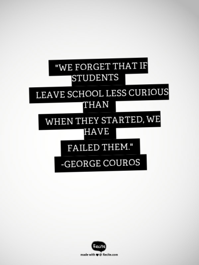Image result for less curious than when they started george couros